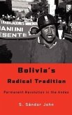 Bolivia's Radical Tradition