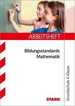 Bildungsstandards Mathematik 4. Klasse Arbeitsheft - Karakaya, Julia