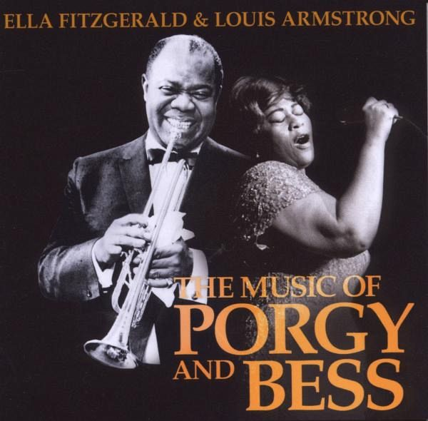 The Music Of Porgy And Bess von Ella Fitzgerald & Louis ... Ella Fitzgerald Porgy And Bess
