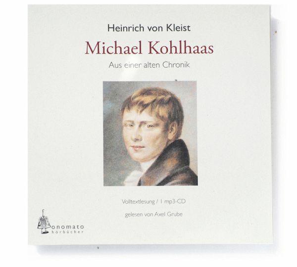 Michael Kohlhaas, 1 MP3-CD - Kleist, Heinrich von