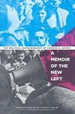 A Memoir of the New Left: The Political Autobiography of Charles A. Haynie