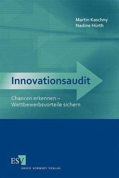 Innovationsaudit - Kaschny, Martin;Hürth, Nadine