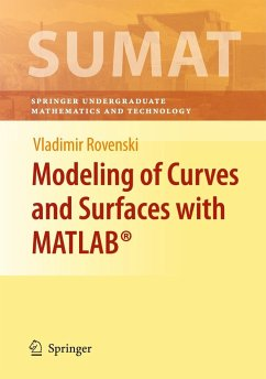 Modeling of Curves and Surfaces with MATLAB® - Rovenski, Vladimir Y.