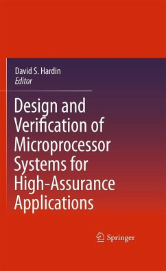 Design and Verification of Microprocessor Systems for High-Assurance Applications - Amtoft, Torben; Browning, Selly; Davis, Jared; Fox, Anthony C. J.; Greve, David A.; Gordon, Michael J. C.