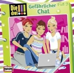 Gefährlicher Chat / Die drei Ausrufezeichen Bd....