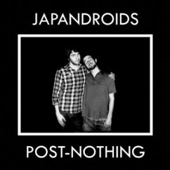 Post-Nothing - Japandroids