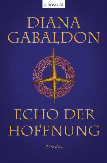 Echo der Hoffnung / Highland Saga Bd.7 - Gabaldon, Diana