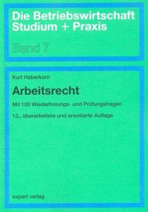 Arbeitsrecht Von Kurt Haberkorn Fachbuch Bücherde