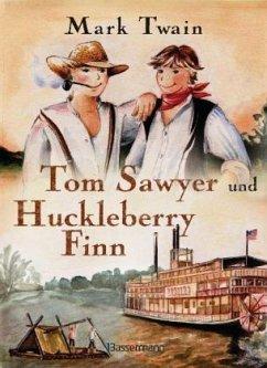 Tom Sawyer und Huckleberry Finn - Twain, Mark
