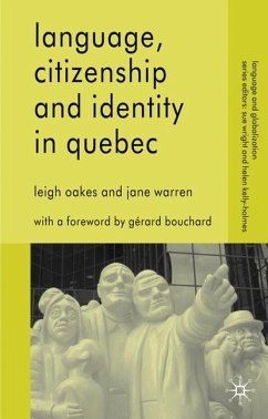 Language, Citizenship and Identity in Quebec - Oakes, L.; Warren, J.