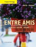 Cengage Advantage Books: Entre Amis, Volume 1