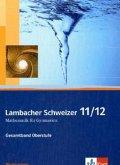 Lambacher Schweizer. 11. und 12. Schuljahr. Schülerbuch und CD-ROM. Niedersachsen