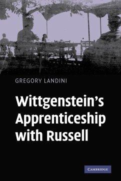 Wittgenstein's Apprenticeship with Russell - Landini, Gregory