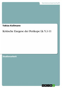 Kritische Exegese der Perikope Lk 5,1-11