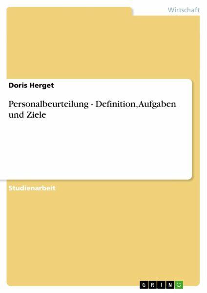 Personalbeurteilung - Definition, Aufgaben und Ziele von Doris ...