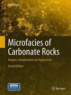 Microfacies of Carbonate Rocks - Flügel, Erik