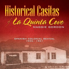 Historical Casitas of La Quinta Cove