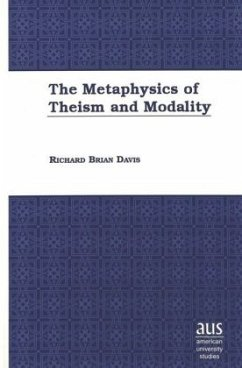 The Metaphysics of Theism and Modality - Davis, Richard Brian