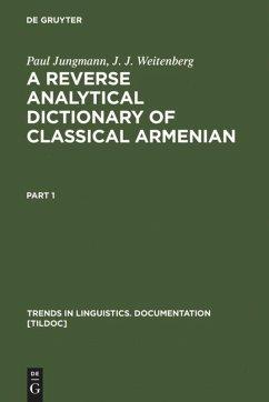 A Reverse Analytical Dictionary of Classical Armenian - Jungmann, Paul; Weitenberg, J. J. S.