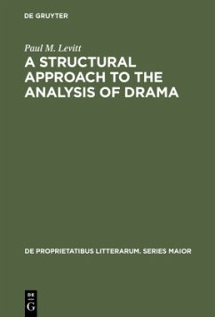 A Structural Approach to the Analysis of Drama - Levitt, Paul M.
