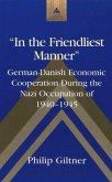'In the Friendliest Manner'