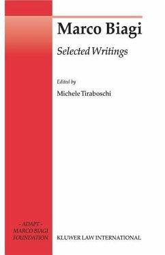 Marco Biagi Selected Writings - Tiraboschi, Michele