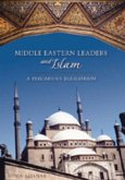 Middle Eastern Leaders and Islam