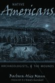 Native Americans, Archaeologists, and the Mounds