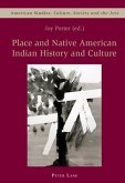 Place and Native American Indian History and Culture