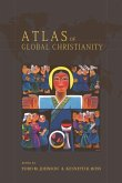 Atlas of Global Christianity, 1910-2010 [With CDROM]