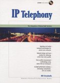 IP Telephony: The Integration of Robust Volp Services [With CDROM]