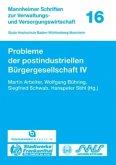 Probleme der postindustriellen Bürgergesellschaft IV