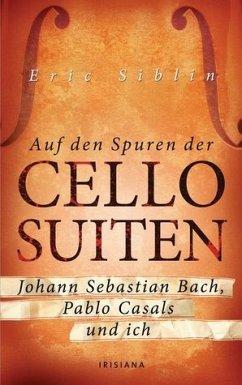 Auf den Spuren der Cello Suiten