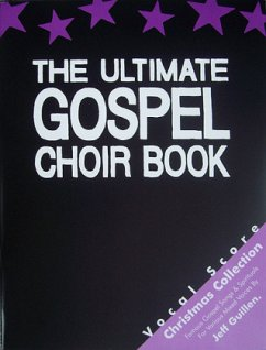 The Ultimate Gospel Choir Book, Christmas Collection, Vocal Score