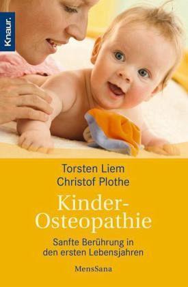 Kinderosteopathie - Liem, Torsten; Plothe, Christof