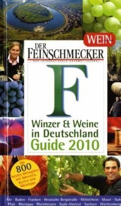Der Feinschmecker, Winzer & Weine in Deutschland, Guide 2010