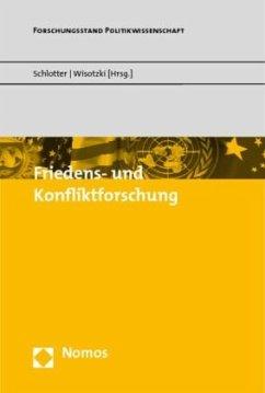 Friedens- und Konfliktforschung - Imbusch, Peter / Schlotter, Peter / Wisotzki, Simone (Hrsg.)