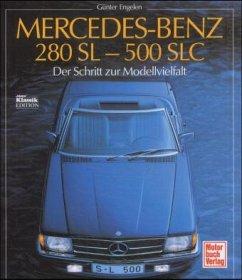 Mercedes-Benz 280 SL-500 SLC - Engelen, Günter