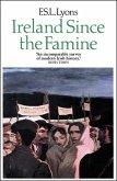 Ireland Since the Famine