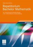 Repetitorium Bachelor Mathematik