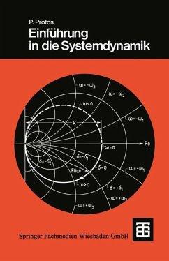 Einführung in die Systemdynamik - Profos, Paul