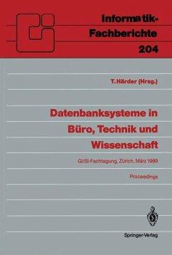Datenbanksysteme in Büro, Technik und Wissenschaft