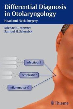 Differential Diagnosis in Otolaryngology - Stewart, Michael G.; Selesnick, Samuel H.