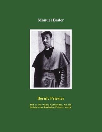 Beruf:Priester - Bader, Manuel