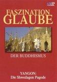 Faszination Glaube Teil 4 - Der Buddhismus