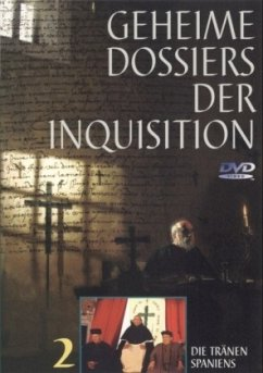 Die Tränen Spaniens, 1 DVD / Geheime Dossiers der Inquisition, DVD-Videos 2