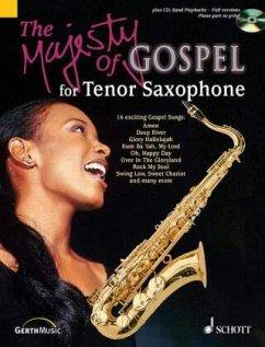The Majesty of Gospel, Tenor-Saxophon und Klavier ad lib., m. Audio-CD