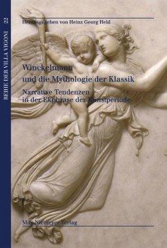 Winckelmann und die Mythologie der Klassik / Winckelmann e i miti del classico