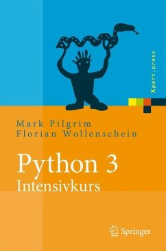 Python 3 - Intensivkurs - Pilgrim, Mark
