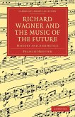 Richard Wagner and the Music of the Future